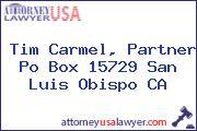 Tim Carmel, Partner Po Box 15729 San Luis Obispo CA