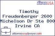 Timothy Freudenberger 2600 Michelson Dr Ste 800 Irvine CA