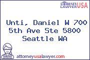 Unti, Daniel W 700 5th Ave Ste 5800 Seattle WA