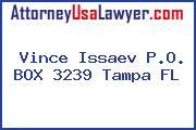 Vince Issaev P.O. BOX 3239 Tampa FL