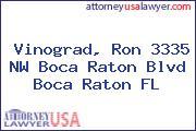 Vinograd, Ron 3335 NW Boca Raton Blvd Boca Raton FL