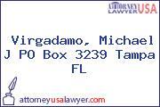 Virgadamo, Michael J PO Box 3239 Tampa FL