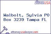 Walbolt, Sylvia PO Box 3239 Tampa FL