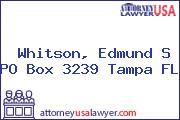 Whitson, Edmund S PO Box 3239 Tampa FL
