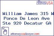 William James 315 W Ponce De Leon Ave Ste 920 Decatur GA