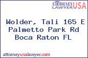 Wolder, Tali 165 E Palmetto Park Rd Boca Raton FL