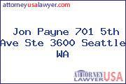 Jon Payne 701 5th Ave Ste 3600 Seattle WA