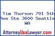 Tim Thorson 701 5th Ave Ste 3600 Seattle WA