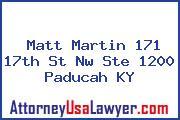 Matt Martin 171 17th St Nw Ste 1200 Paducah KY
