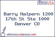 Barry Halpern 1200 17th St Ste 1000 Denver CO