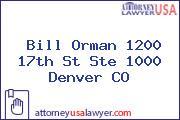 Bill Orman 1200 17th St Ste 1000 Denver CO