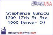 Stephanie Qunicy 1200 17th St Ste 1000 Denver CO