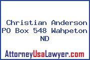 Christian Anderson PO Box 548 Wahpeton ND