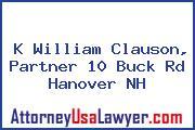 K William Clauson, Partner 10 Buck Rd Hanover NH