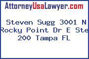 Steven Sugg 3001 N Rocky Point Dr E Ste 200 Tampa FL