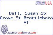 Bell, Susan 15 Grove St Brattleboro VT