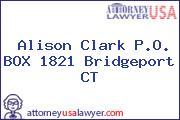 Alison Clark P.O. BOX 1821 Bridgeport CT