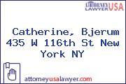 Catherine, Bjerum 435 W 116th St New York NY