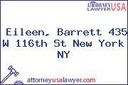 Eileen, Barrett 435 W 116th St New York NY