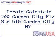 Gerald Goldstein 200 Garden City Plz Ste 519 Garden City NY