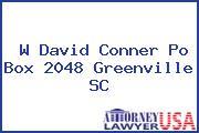 W David Conner Po Box 2048 Greenville SC