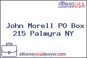 John Morell PO Box 215 Palmyra NY
