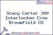 Stacy Carter 380 Interlocken Cres Broomfield CO
