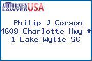 Philip J Corson 4609 Charlotte Hwy # 1 Lake Wylie SC