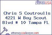 Chris S Coutroulls 4221 W Boy Scout Blvd # 10 Tampa FL