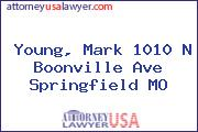 Young, Mark 1010 N Boonville Ave Springfield MO