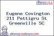 Eugene Covington 211 Pettigru St Greenville SC