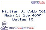 William D. Cobb 901 Main St Ste 4000 Dallas TX