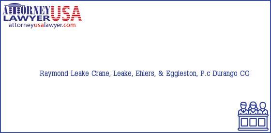 Telephone, Address and other contact data of Raymond Leake, Durango, CO, USA