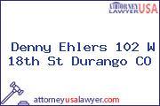 Denny Ehlers 102 W 18th St Durango CO
