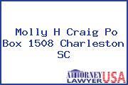 Molly H Craig Po Box 1508 Charleston SC