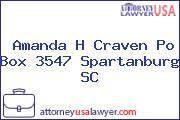 Amanda H Craven Po Box 3547 Spartanburg SC