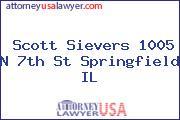 Scott Sievers 1005 N 7th St Springfield IL