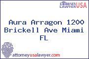 Aura Arragon 1200 Brickell Ave Miami FL