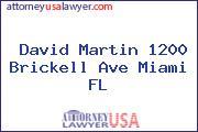 David Martin 1200 Brickell Ave Miami FL