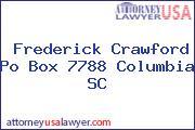 Frederick Crawford Po Box 7788 Columbia SC