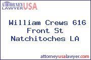 William Crews 616 Front St Natchitoches LA