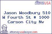 Jason Woodbury 510 W Fourth St # 1000 Carson City Nv