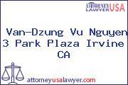 Van-Dzung Vu Nguyen 3 Park Plaza Irvine CA