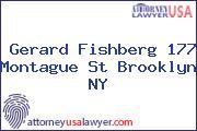 Gerard Fishberg 177 Montague St Brooklyn Ny