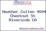 Heather Cullen 4094 Chestnut St Riverside CA