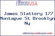 James Slattery 177 Montague St Brooklyn Ny