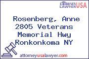 Rosenberg, Anne 2805 Veterans Memorial Hwy Ronkonkoma NY