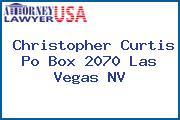 Christopher Curtis Po Box 2070 Las Vegas NV