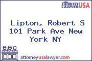 Lipton, Robert S 101 Park Ave New York NY