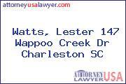 Watts, Lester 147 Wappoo Creek Dr Charleston SC